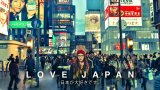 "True to Title, ""Love Japan"" Video will Make You Fall in Love with Japan"